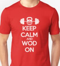 Keep Calm and WOD On Unisex T-Shirt