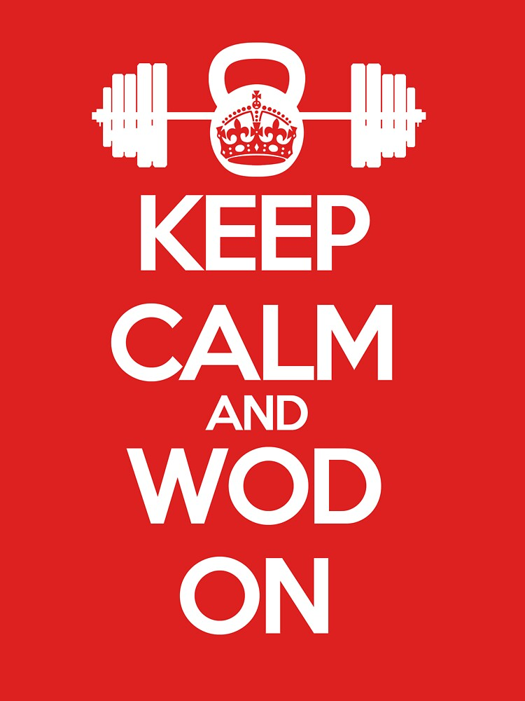 Keep Calm and WOD On | Unisex T-Shirt