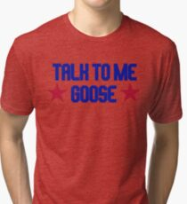 Top Gun - Talk To Me Goose Tri-blend T-Shirt