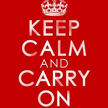 Vintage Distressed Keep Calm and Carry On by dzdn