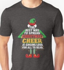 Awesome Elf Christmas Cheer Singing Loud Movie Quotes T-Shirt
