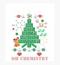 Oh Chemistree Chemistry Funny Ugly Christmas Sweater Photographic Print