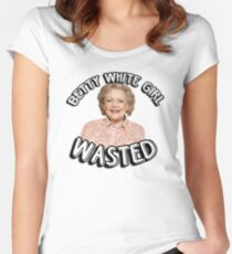 Betty White girl wasted Women's Fitted Scoop T-Shirt