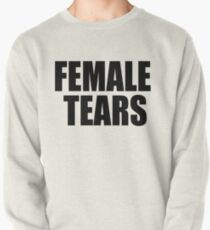 FEMALE TEARS Cup Pullover