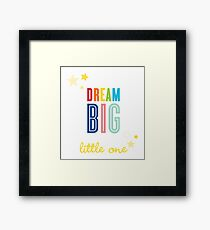 DREAM BIG QUOTE modern typography bright colors Framed Print