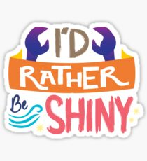 So Shiny Sticker
