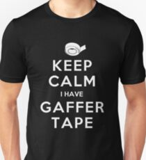 KEEP CALM I HAVE GAFFER TAPE T-Shirt