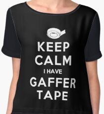 KEEP CALM I HAVE GAFFER TAPE Women's Chiffon Top