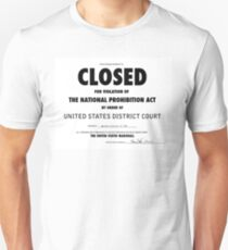 CLOSED Prohibition Sign Unisex T-Shirt
