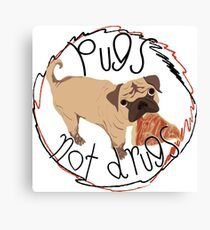 Pugs Not Drugs - Pizza Canvas Print