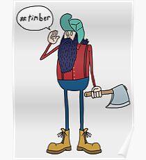 #timber Poster