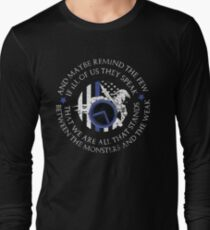 Monsters and The Weak Long Sleeve T-Shirt