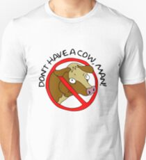 Don't Have A Cow, Man! - The Simpsons T-Shirt