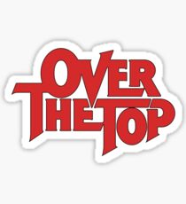 Over The Top - Red Sticker
