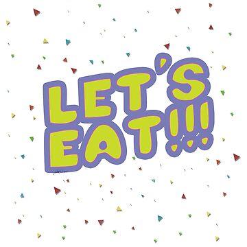 Let's Eat!!! by Keroa