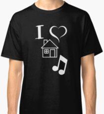 I Love House Music DJ Classic T-Shirt