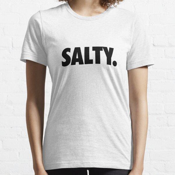Salty. Essential T-Shirt