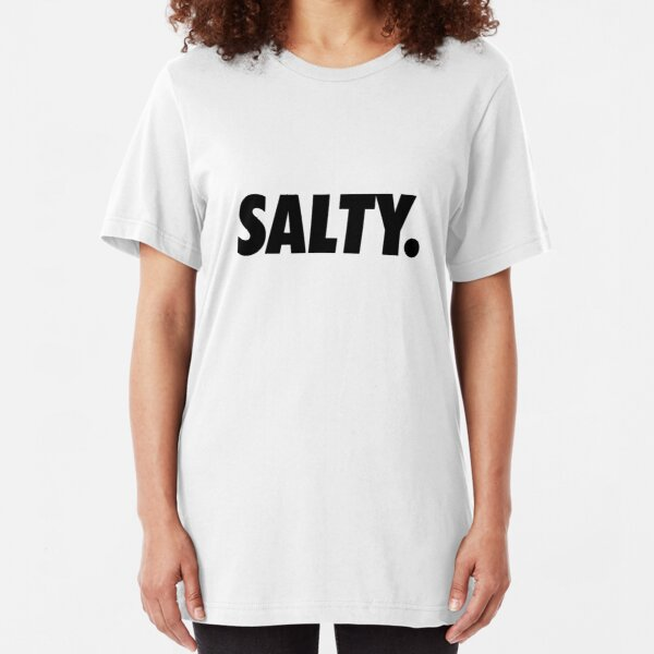 Salty. Slim Fit T-Shirt