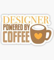 Designer powered by coffee Sticker