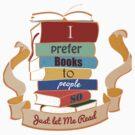 I prefer books  by KisaSunrise