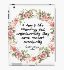 Lorelai Gilmore - I don't like Mondays iPad Case/Skin