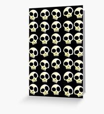 Skulls!!! Greeting Card