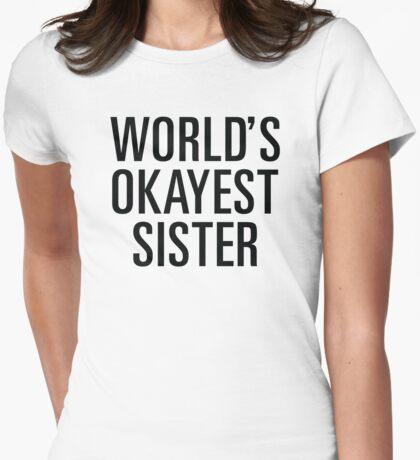 Weltweit Okayest Schwester Variante T-Shirt