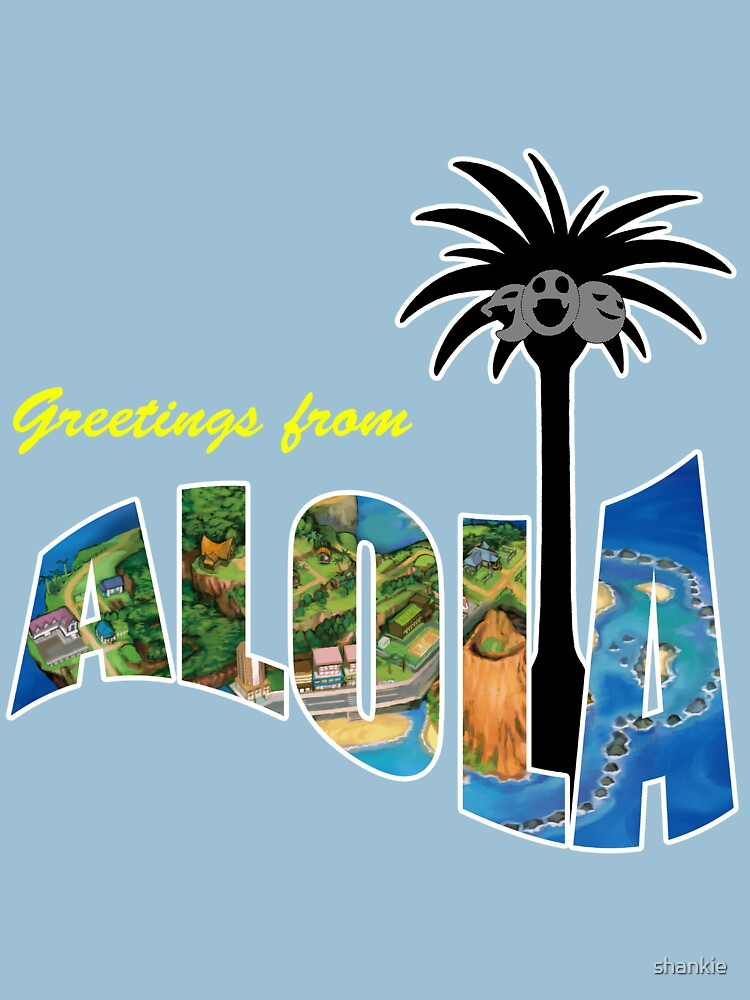 Greetings from Alola by shankie