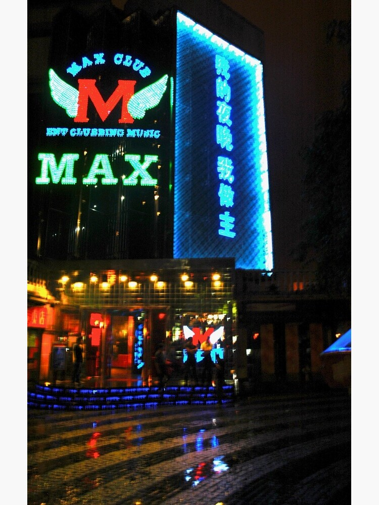 « CHINA OF THE LIGHT : Max Club » par 2G2P