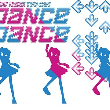 So you think you can Dance Dance Revolution (DDR) by Mikeyj110