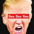 Trump lies lies lies by Thelittlelord