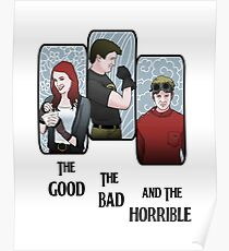 The Good, the Bad, and the Horrible Poster