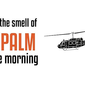 I love the smell of Näpalm in the Morning - Huey - Military History Visualized by mhvis