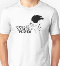 Typical Yasuo Player Unisex T-Shirt