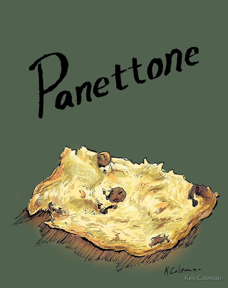 Panettone by Ken Coleman