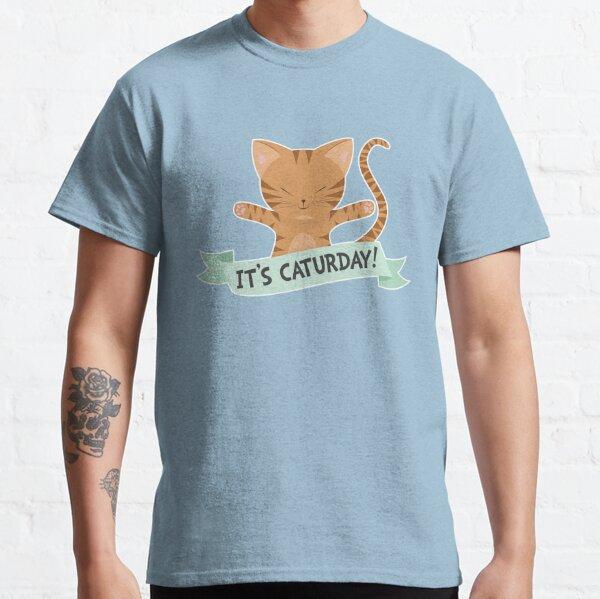 It's Caturday Classic T-Shirt