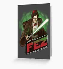 May the Fez be With You Greeting Card