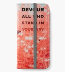 Devour All Who Stand In Your Way (Infrared/Butterfly) iPhone Wallet/Case/Skin