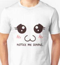 Senpai- Notice me Unisex T-Shirt