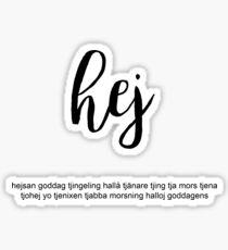 hey | globetrotter Sticker