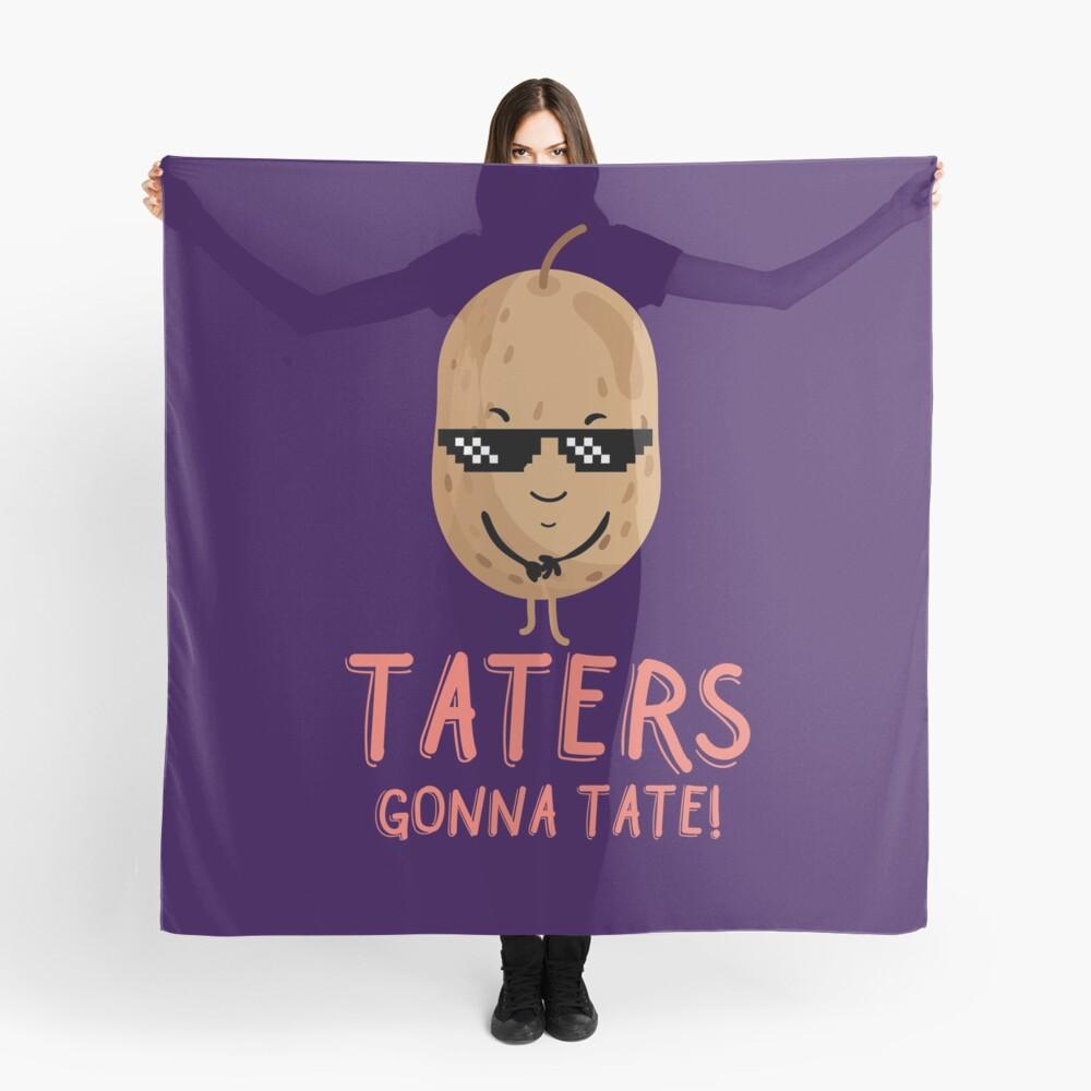 Taters Gonna Tate - kühle Kartoffel Tuch