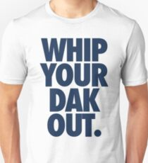 Whip Your Dak Out. (BLUE) T-Shirt