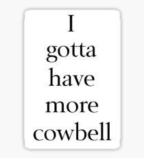 Cowbell Sticker