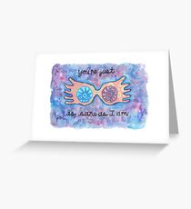 Luna Lovegood Quote Greeting Card