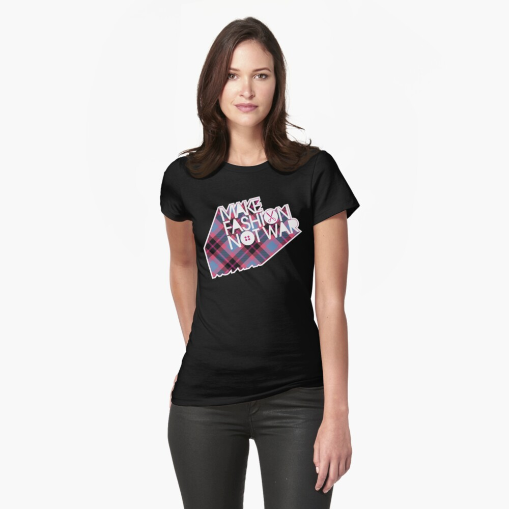 MAKE FASHION NOT WAR Fitted T-Shirt