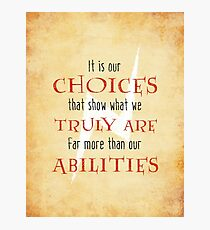 Wizardry - Choices & Ability Photographic Print