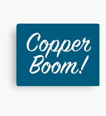 Copper Boom! Canvas Print