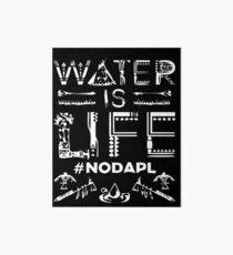 Water is Life - #NODAPL Art Board
