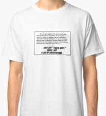just say no supreme Classic T-Shirt
