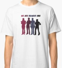 We Are Number One Classic T-Shirt